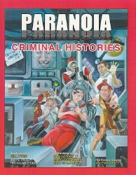 PARANOIA RPG XP CRIMINAL HISTORIES