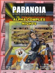 PARANOIA RPG XP ALPHA COMPLEX NIGHTS