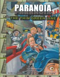 PARANOIA RPG THE THIN GREEN LINE