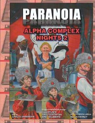 PARANOIA RPG ALPHA COMPLEX NIGHTS 2
