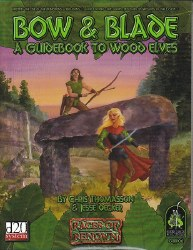 D&D GRP BOWS & BLADE GUIDEBOOK TO WOOD ELVES