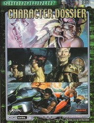 SHADOWRUN CHARACTER DOSSIER