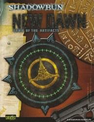 SHADOWRUN NEW DAWN - DAWN OF THE ARTIFACTS