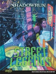 SHADOWRUN STREET LEGENDS