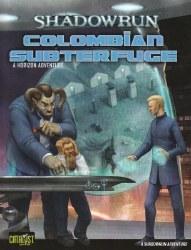 SHADOWRUN COLOMBIAN SUBTERFUGE