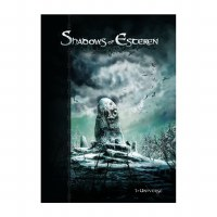 SHADOWS OF ESTEREN RPG BOOK 1 - UNIVERS
