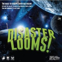 DISASTER LOOMS BOARD GAME