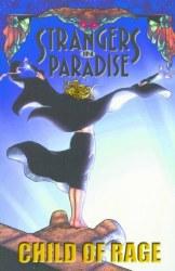 STRANGERS IN PARADISE VOL.09 CCHILD OF RAGE TP