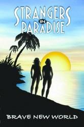 STRANGERS IN PARADISE VOL.11 BBRAVE NEW WORLD TP