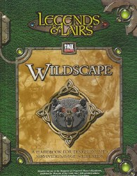 LEGENDS & LAIRS WILDSCAPE