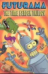 FUTURAMA TP VOL 03 TIME BENDER