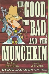 MUNCHKIN THE GOOD THE BAD AND THE MUNCHKIN CARD GAME