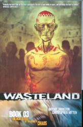 WASTELAND TP BOOK 3 BLACK STEEEL IN THE HOUR OF C