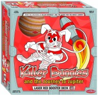 KILLER BUNNIES AND THE JOURNEYTO JUPITER LASER RED BOST DECK