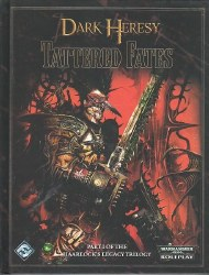 DARK HERESY RPG TATTERED FATES