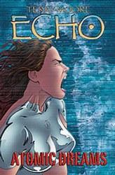 TERRY MOORES ECHO TP VOL 02 ATOMIC DREAMS