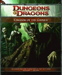 D&D 4TH ED E2 KINGDOM OF THE GHOULS