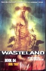 WASTELAND TP BOOK 04 DOG TRIBE (MR)