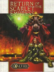 EXALTED 2ND ED RETURN OF THE SSCARLET EMPRESS HC