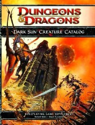 D&D 4TH ED DARK SUN CREATURE CATALOG