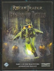 ROGUE TRADER RPG CITADEL OF SKULLS WARPSTORM PART 2