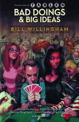 BAD DOINGS BIG IDEAS A BILL WILLINGHAM DLX HC (MR)