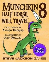 MUNCHKIN 8 HALF HORSE WILL TRAVEL