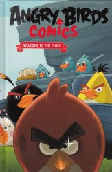 ANGRY BIRD COMICS HC VOL 01 WELCOME TO THE FLOCK