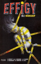 EFFIGY TP VOL 01 IDLE WORSHIP (MR)