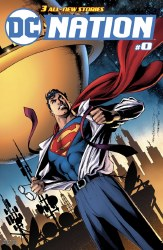 DC NATION #0 SUPERMAN VAR ED