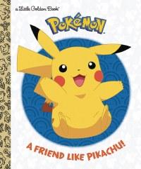 A FRIEND LIKE PIKACHU POKEMON LITTLE GOLDEN BOOK