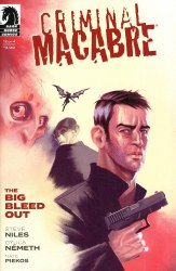 CRIMINAL MACABRE THE BIG BLEED OUT #2 (OF 4)