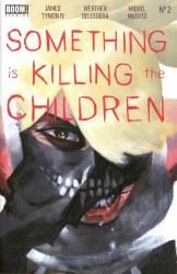 SOMETHING IS KILLING CHILDREN #2 (3ND PTG)