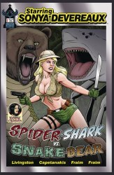 STARRING SONYA DEVEREAUX SPIDERSHARK SNAKEBEAR MAIN CVR (MR)