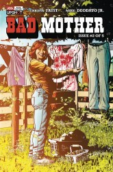 BAD MOTHER #2 (OF 5) (MR)