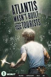 ATLANTIS WASN`T BUILT FOR TOURISTS TP