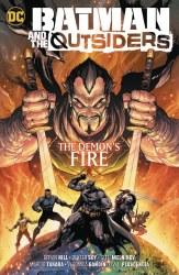 BATMAN & THE OUTSIDERS VOL 03THE DEMON`S FIRE