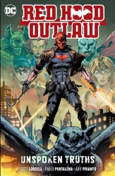 RED HOOD OUTLAW VOL 04 UNSPOKEN TRUTHS