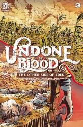 UNDONE BY BLOOD OTHER SIDE OF EDEN #3