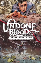 UNDONE BY BLOOD OTHER SIDE OF EDEN #4