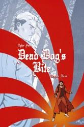 DEAD DOGS BITE #4 (OF 4) CVR B REILLY