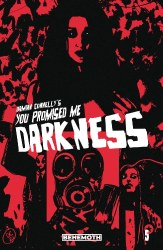YOU PROMISED ME DARKNESS #5 CVR B CONNELLY (MR)