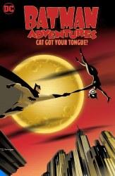 BATMAN ADVENTURES CAT GOT YOURTONGUE TP