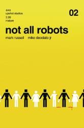 NOT ALL ROBOTS #2 (MR)