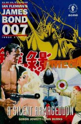 JAMES BOND 007: A SILENT ARMAGEDDON #2 NM