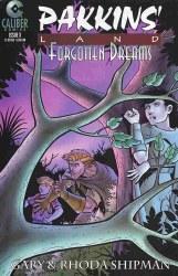 PAKKINS LAND: FORGOTTEN DREAMS #3 NM