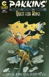 PAKKINS LAND: QUEST FOR KINGS #4 NM