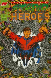 S.T.U.P.I.D. HEROES #1