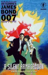 JAMES BOND 007: A SILENT ARMAGEDDON #1 NM