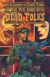 LANSDALE AND TRUMANS DEAD FOLKS #1